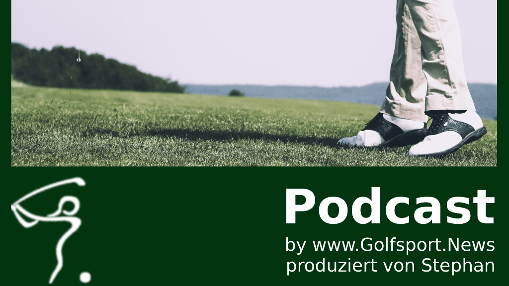 Podcast, Podcast in Sachen Golf, Golfsport.News, Golfsport.News
